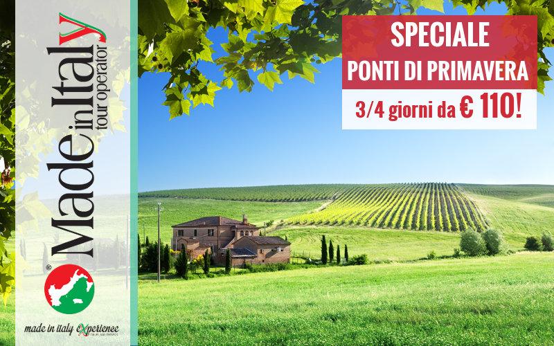 SPECIALE PONTI DI PRIMAVERA - 3/4 giorni da €110
